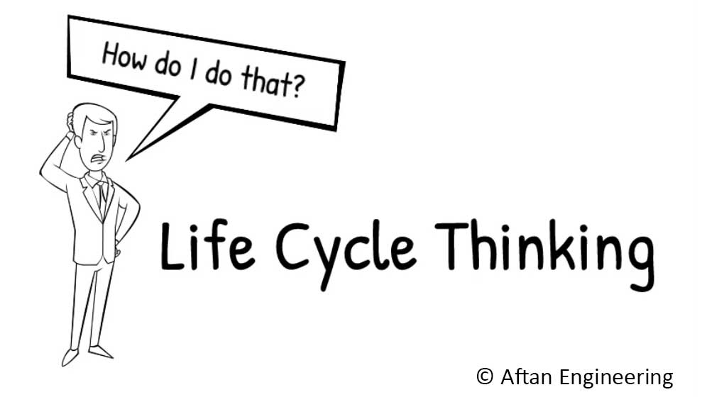 Life Cycle Thinking
